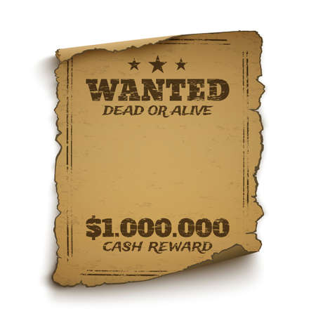 alive: Wanted, dead or alive, wild west, grunge, old poster isolated on white background. Vector illustration.
