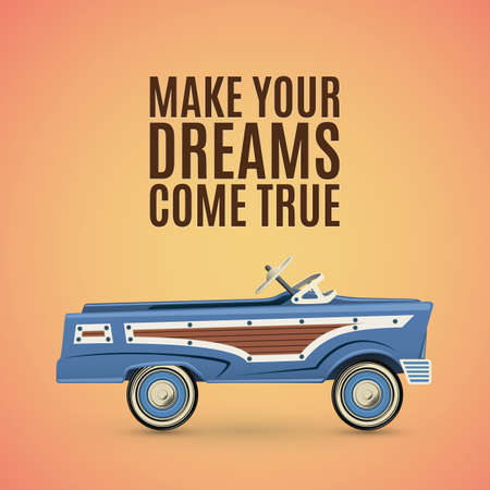 pedal: Make your dreams come true. Vintage poster template with toy pedal car.