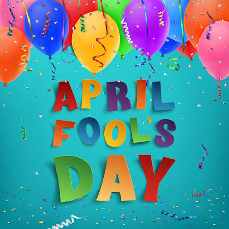 April Fools Day background with ribbons, balloons and confetti. Vector illustration.