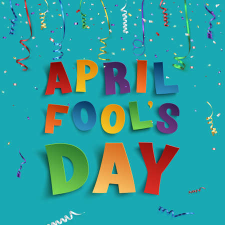 April Fools Day background with ribbons and confetti. Vector illustration.