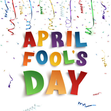 April Fools Day background with ribbons and confetti on white background. Vector illustration.