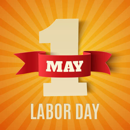 may: May 1st. Labor Day background. Poster, greeting card or brochure template. Vector illustration. Illustration