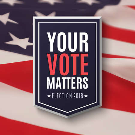 voter registration: Election 2016 poster template. Your Vote Matters, badge on top of American Flag.