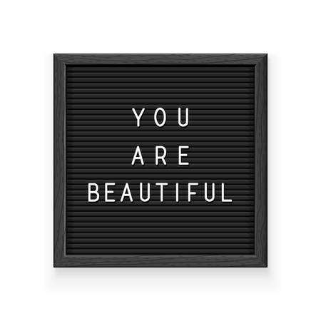 Black letter board with inscription You are beautiful. Letterboard for note. Plate for message. Office stationery. Isolated white background. EPS10 vector illustration. Çizim