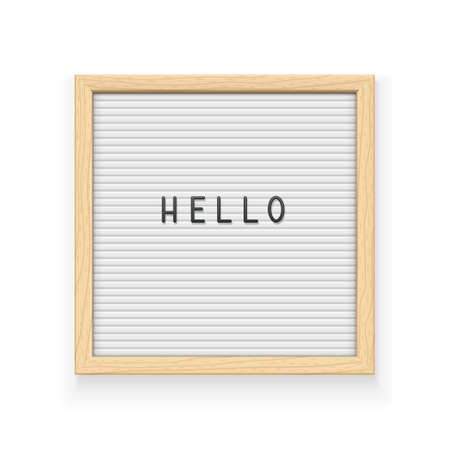 White letter board with inscription Hello. Letterboard for note. Plate for message. Office stationery. Wooden frame. Isolated white background. EPS10 vector illustration. Stock Illustratie
