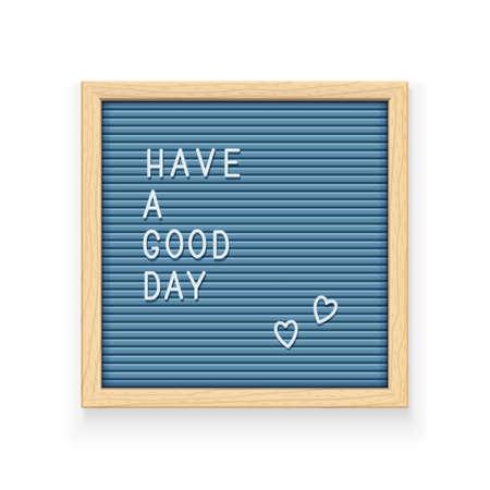 Blauw letterbord met inscriptie Een prettige dag verder. Letterbord voor notitie. Plaat voor bericht. Kantoorbenodigdheden. Houten frame. Geïsoleerde witte achtergrond. Eps10 vectorillustratie.