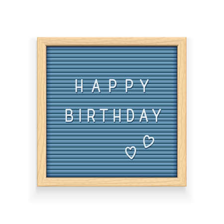 Blue letter board with inscription Happy birthday. Letterboard for note. Plate for message. Office stationery. Wooden frame. Isolated white background. EPS10 vector illustration.