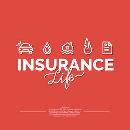 Life insurance poster. Conceptual banner life insurance and property.