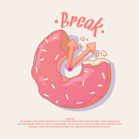 short break: Break. Illustration and poster idea for a cafe or office with a donut. Illustration