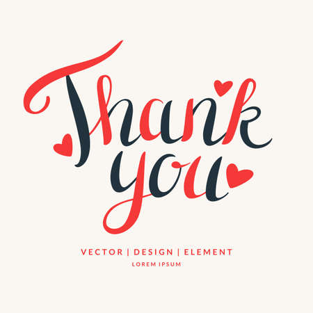 commendation: Thank you. Modern hand drawn lettering phrase. Calligraphy brush and ink. Handwritten inscriptions and quotes for layout and template. Vector illustration of text