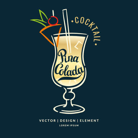 Modern hand drawn lettering label for alcohol cocktail Pina Colada. Calligraphy brush and ink. Handwritten inscriptions for layout and template.