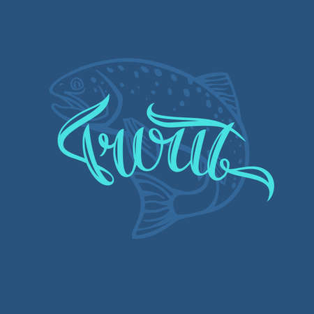 brown trout: Brown Trout. Hand drawn lettering. Calligraphy brush and ink. Handwritten inscriptions and quotes for layout and template. Vector illustration of text. Illustration