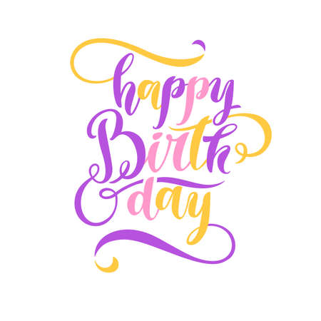 Modern hand drawn lettering Happy Birthday. Handwritten inscriptions for layout and template. Vector illustration