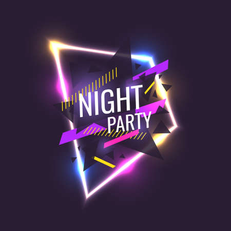Original poster for night paty. Geometric shapes and neon glow against a dark background. Vector illustration.
