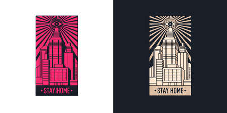 Stay home stylish design print on clothing. Vector illustration of a city with skyscrapers in isometry. The epidemic of coronavirus covind-19. Global threat of infection for the whole world.