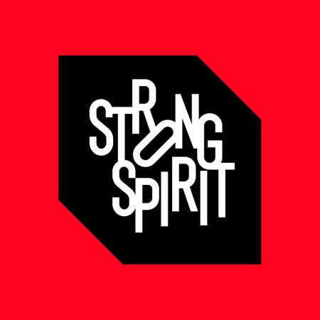 Stylish inscription Strong spirit for design and print on clothing. Modern typography. Vector illustration.