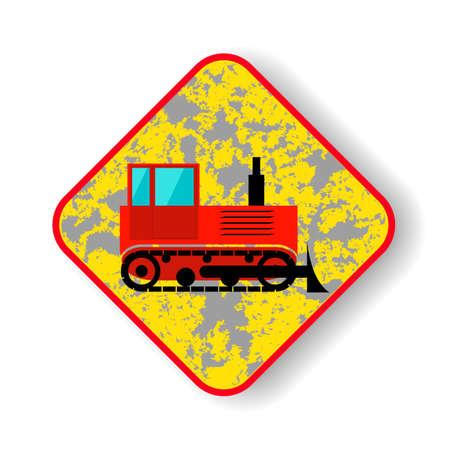 Warning Sign machine. Vector illustration. The icon. Road sign bulldozer