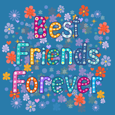 best schools: Best friends forever - greeting card . Vector illustration