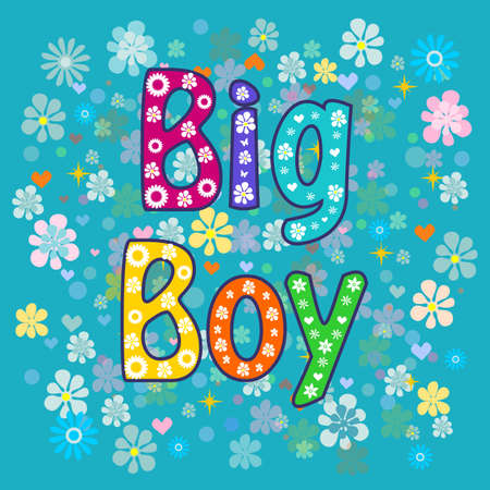 friendliness: big boy. Greeting card. Greeting card. decorative lettering text .Stock illustration