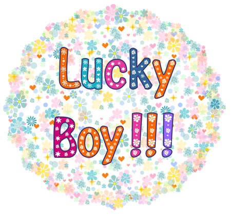 luckiness: Lucky Boy - card design. Greeting card. decorative lettering text .vector illustration