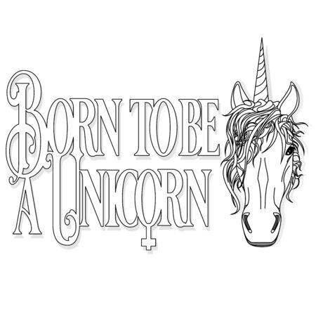 Unicorn head and tshirt slogan vector design llustration on white background. Monochrome.