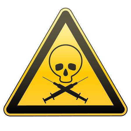Warning sign. Drug addiction and AIDS. Caution - danger. Illustration