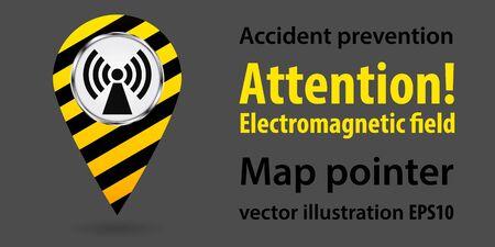 Map pointer. Danger Electromagnetic field. Safety information. Industrial design. Vector illustration