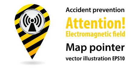 Map pointer. Danger Electromagnetic field. Safety information. Industrial design. Vector illustrations.