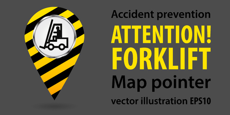 Puntatore della mappa Carrello elevatore di attenzione. Informazioni sulla sicurezza. Design industriale. Illustrazioni vettoriali