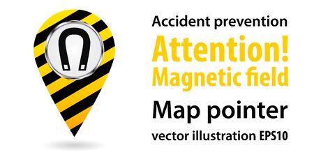 magnetization: Map pointer. Attention magnetic field. Safety information. Industrial design. Vector illustration Illustration