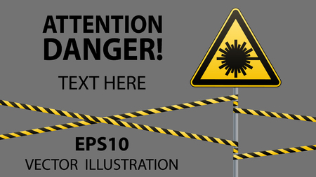 Caution - danger Warning sign safety. Danger, laser radiation. yellow triangle with black image. sign on pole and protecting ribbons. Vector illustration