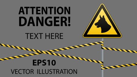 Caution - danger Be aware of dogs area is guarded by dogs. Warning sign safety. sign on pole and warning bands. Gray background. Vector illustration.