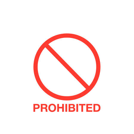 Prohibition red sign, ban symbol. Vector illustration