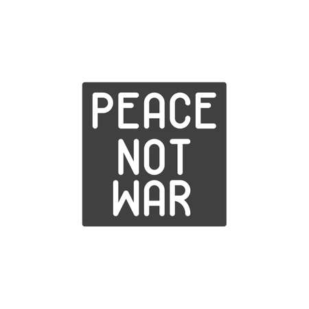 Peace, not war vector icon. filled flat sign for mobile concept and web design. International peace day glyph icon. Symbol,  illustration. Vector graphics