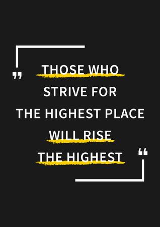 oracion: Los que se esfuerzan por el lugar más alto se levantará la más alta. refrán inspirado, palabras de motivación. sentencia de la sabiduría, la frase sabia y positiva. Cita de la inspiración y la motivación. Concepto de diseño gráfico para la impresión, decoración, cartel, papel, bandera.