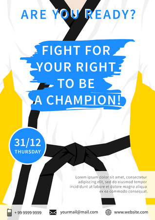 kwon: Vector karate competition flyer template with slogan Fight For Your Right To Be A Champion. Sport event martial arts, fight, wrestling, freestyle wrestling, tae kwon do advertising illustration. Fighting sports creative graphic design.