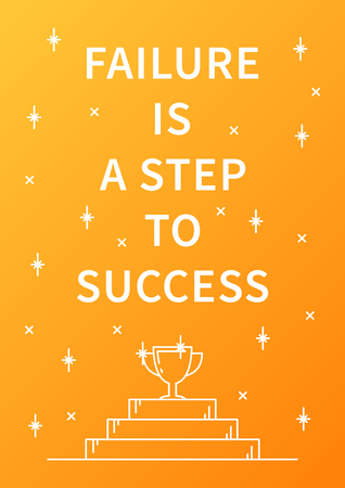 affirmation: Failure is a step to success. Inspirational motivational quote on orange background. Positive affirmation for print, poster, banner, decorative card. Vector concept graphic design illustration.