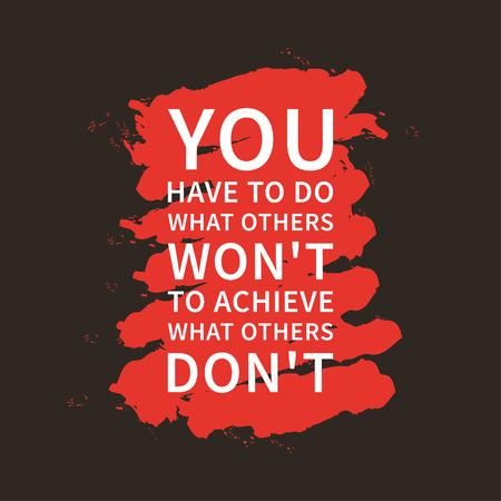 他は他の人がしない達成するためにはしなければなりません。心に強く訴えると言っています。  イラスト・ベクター素材