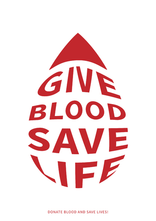 Blood Donation vector illustration with text with drop shape. Creative concept with slogan donate blood and save lives on the white background.