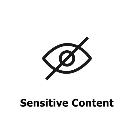 Sensitive content. Eye crossed sign for media content.Censored only adult. Vector Illustration