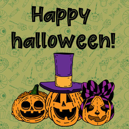 Vector image with the inscription  Happy Hallowen and three funny pumpkins, one in a hat, the other with a ribbon on a green background in a pattern of sweets for Halloween. Illustration can be used as a greeting card, banner, invitation for Halloween.