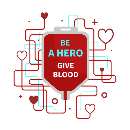 Be a hero - give blood. Vector poster on the subject of blood donation. Illustration