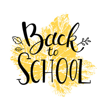 Lettering poster back to school. Autumn leaf in the background Illustration