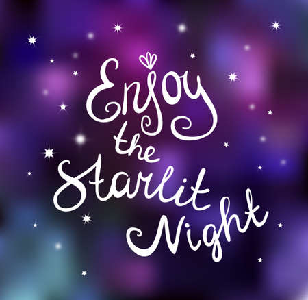 starlit: Calligraphy Vector Enjoy the starlit night. Vector card.