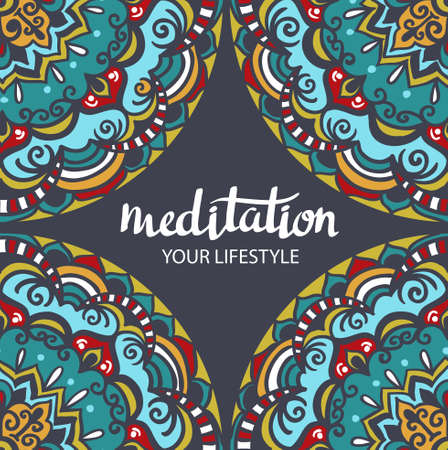 esoterics: Mandala backgraund. Vector decorative template. Hand drawn background. Vector poster with stylish lettering Meditation.