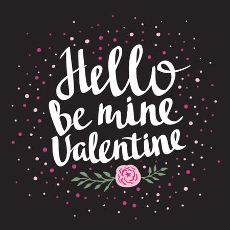be mine: Stylish love poster with dots and rose. Vintage vector lettering Hello be mine valentine. Valentines Day vector card.