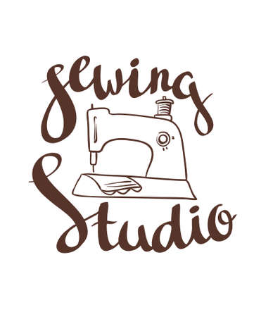 tailored: Hand drawn typography poster with sewing machine and stylish lettering Sewing studio. For sewing studio logo, T-shirts design or posters. Vector illustration.