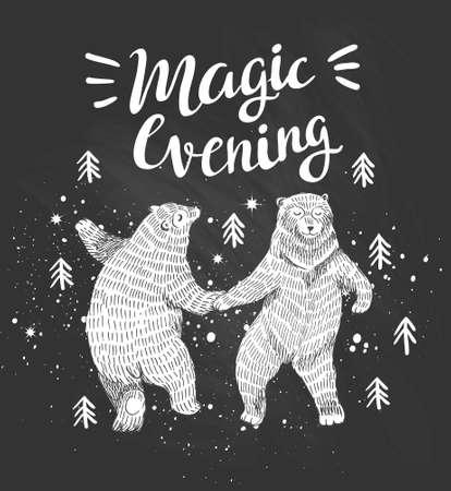 danced: Hand drawn dancing bears in the forest. Vector sketch illustration with stylish lettering Be a little wild.