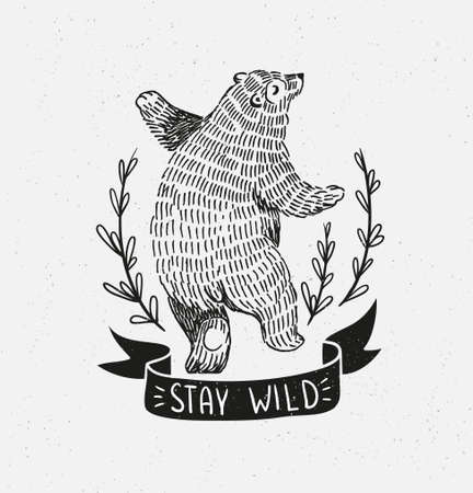 Hand drawn dancing bear. Vector sketch illustration with stylish lettering stay wild