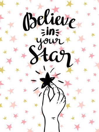 「あなたの星を信じている! - 手の描かれた感動的なポスター。スタイリッシュな文字ベクトル イラスト。  イラスト・ベクター素材